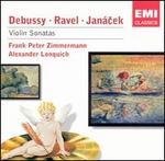 Debussy, Ravel, Jan�cek: Violin Sonatas