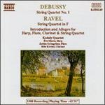 Debussy, Ravel: String Quartets