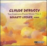 Debussy: The Complete Piano Music, Vol. 1