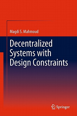 Decentralized Control and Filtering - Mahmoud, Magdi S.