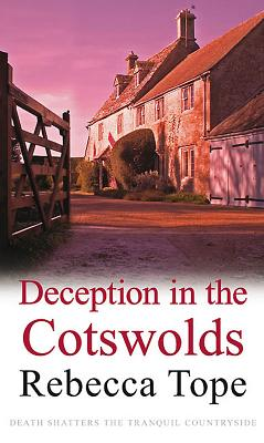 Deception in the Cotswolds - Tope, Rebecca