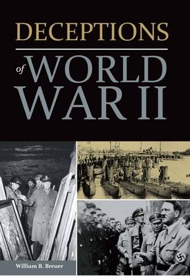 Deceptions of World War II - Breuer, William