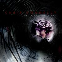 Decibels from Heart - Chris Connelly