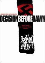 Decision Before Dawn - Anatole Litvak