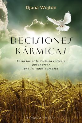Decisiones Karmicas - Wojton, Djuna