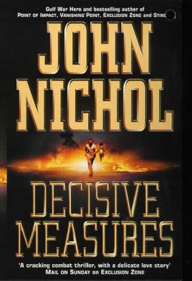 Decisive Measures - Nichol, John