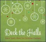 Deck the Halls: Music For Christmas Cocktails