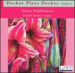 Decker Plays Decker, Vol. 2: Desert Wildflowers