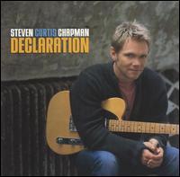 Declaration - Steven Curtis Chapman