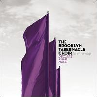 Declare Your Name - The Brooklyn Tabernacle Choir