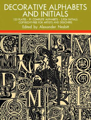 Decorative Alphabets and Initials - Nesbitt, Alexander (Editor)