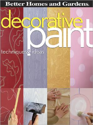 Decorative Paint Techniques & Ideas - Better Homes and Gardens