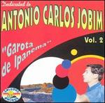 Dedicated to Antonio Carlos Jobim, Vol. 2