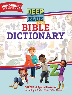 Deep Blue Kids Bible Dictionary - Allison, Laura