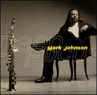 Deep Focus - Mark Johnson