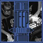 Deep Sound Learning