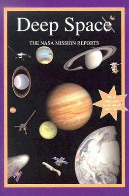 Deep Space: The NASA Mission Reports - United States, and Godwin, Robert, and Whitfield, Steve