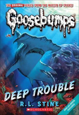 Deep Trouble - Stine, R L