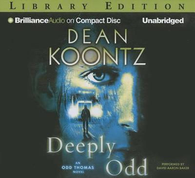Deeply Odd - Koontz, Dean R, and Baker, David Aaron (Performed by)