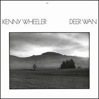 Deer Wan - Kenny Wheeler