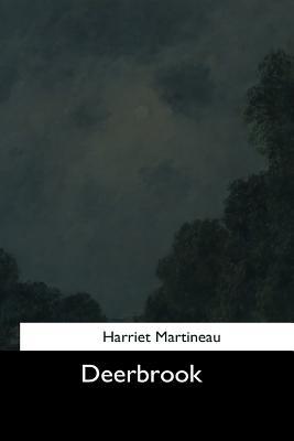 Deerbrook - Martineau, Harriet