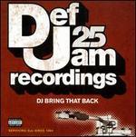 Def Jam 25: DJ Bring That Back