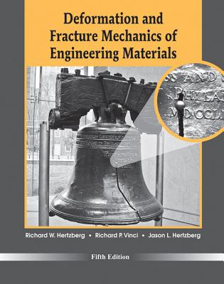 Deformation and Fracture Mechanics of Engineering Materials - Hertzberg, Richard W