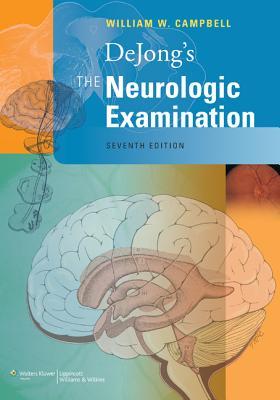 Dejong's the Neurologic Examination - Haerer, Armin, MD