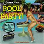 Del-Fi Pool Party!