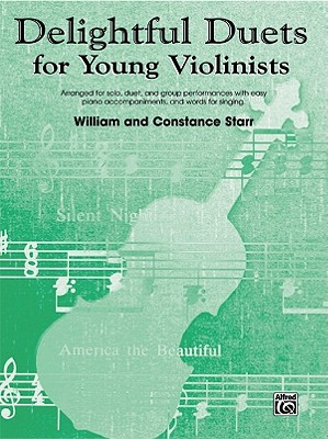 Delightful Duets: Piano Part - Starr, Constance, and Starr, William (Composer)