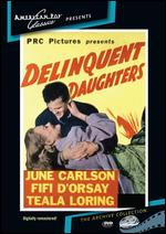 Delinquent Daughters - Albert Herman