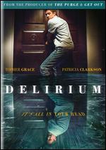 Delirium - Dennis Iliadis