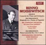 Delius: Piano Concerto; Rachmaninov: Piano Concerto No. 2; Rhapsody on a Theme of Paganini