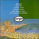 Delius: Sea Drift; Florida Suite