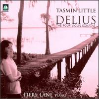 Delius: The Four Violin Sonatas - Piers Lane (piano); Tasmin Little (violin)