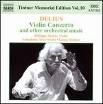 Delius: Violin Concerto and other orchestral music