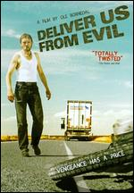 Deliver Us from Evil - Ole Bornedal