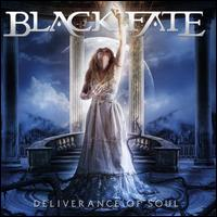 Deliverance of Soul  - Black Fate
