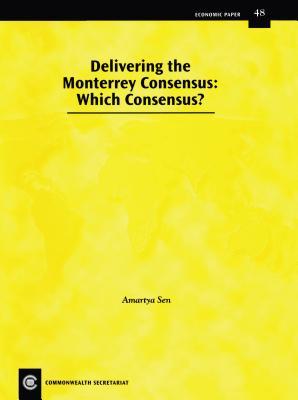 Delivering Monterrey Consensus - Sen, Amartya K (Editor)
