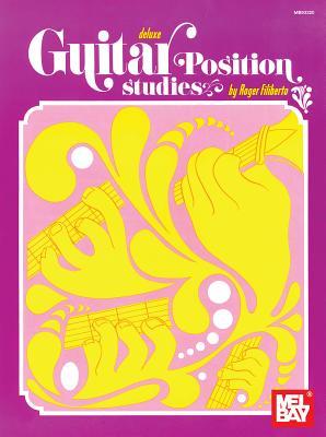 Deluxe Guitar Position Studies - Filiberto, Roger