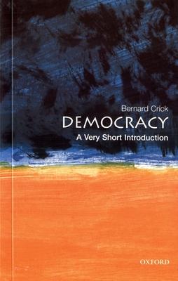 Democracy: A Very Short Introduction - Crick, Bernard