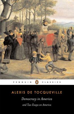 Democracy in America - De Tocqueville, Alexis, Professor, and Tocqueville, Alexis De, and Bevan, Gerald (Translated by)
