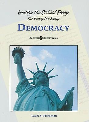 Democracy - Friedman, Lauri S (Editor)
