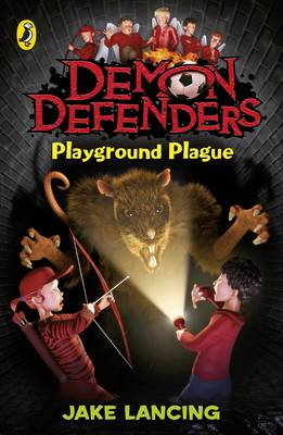 Demon Defenders Playground Plague - Lancing, Jake