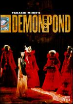 Demon Pond - Takashi Miike