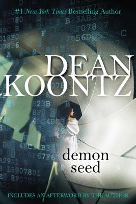 Demon Seed - Koontz, Dean