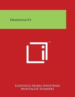 Demoniality - Sinistrari, Ludovico Maria, and Summers, Montague, Professor