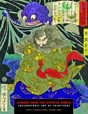 Demons from the Haunted World: Supernatural Art by Yoshitoshi - Yoshitoshi, Tsukioka