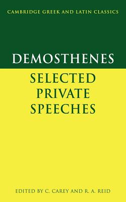 Demosthenes: Selected Private Speeches - Demosthenes