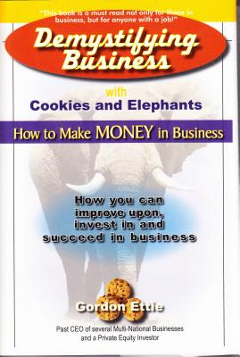 Demystifying Business with Cookies and Elephants - Ettie, Gordon